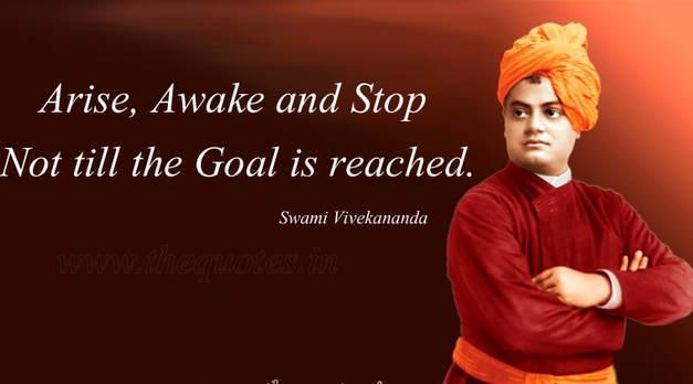 Arise , Awake and Never stop